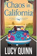 Chaos in California (Accidentally Undercover Mysteries Book 3) Kindle Edition