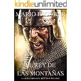 El rey de las montañas: La historia de Don Pelayo (Grandes Personajes de la Historia de España)