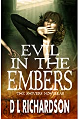 Evil in the Embers (The Shivers Novellas Book 2) Kindle Edition