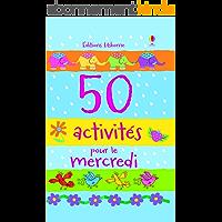 50 activités pour le mercredi (ACTIVITES)