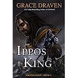 The Ippos King (Wraith Kings Book 3) (English Edition)