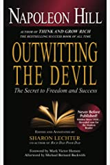 Outwitting the Devil: The Secret to Freedom and Success Taschenbuch