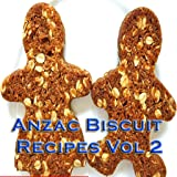 Anzac Biscuit Recipes Videos Vol 2