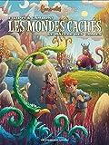 Les Mondes cachés T3
