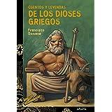 Cuentos y leyendas de los dioses griegos (LITERATURA JUVENIL - Cuentos y Leyendas)