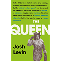 The Queen: The gripping true tale of a villain who changed history (English Edition)