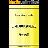 Gerberto d'Aurillac. Silvestro II (Techne [saggistica])