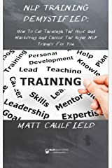 NLP Training Demystified Kindle Edition
