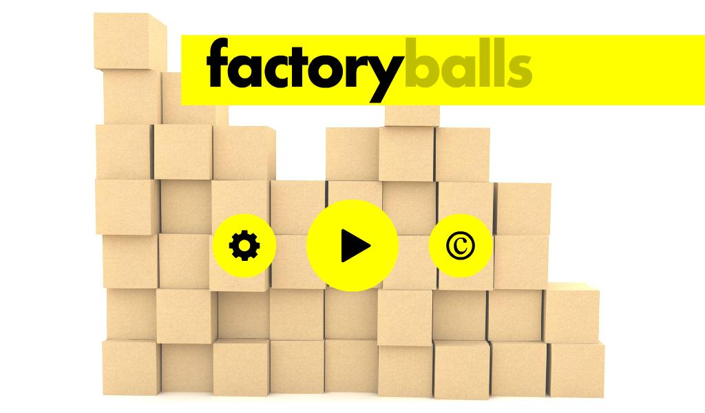 factory balls Screenshot