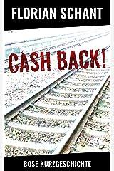 Cash back!: Böse Kurzgeschichte Kindle Ausgabe