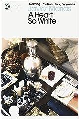 A Heart so White (Penguin Modern Classics) Paperback