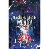 Les Célébrations de Montol: Tyack & Frayne, T6