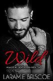 Wild (Heaven Hill Generations Book 2)