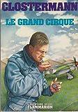 Le grand cirque : Souvenirs d'un pilote de chasse français dans la R.A.F.