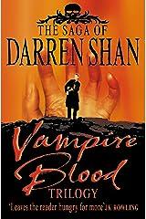 Vampire Blood Trilogy (The Saga of Darren Shan) Kindle Edition