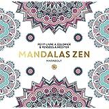 Le petit livre du coloriage Mandalas zen