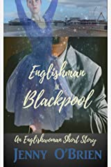Englishman in Blackpool, Englishwoman Short Story Kindle Edition
