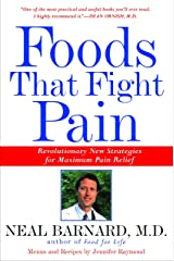 Foods That Fight Pain: Revolutionary New Strategies for Maximum Pain Relief Taschenbuch