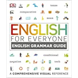 English for Everyone English Grammar Guide: A comprehensive visual reference