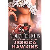 Violent Delights (White Monarch Book 1) (English Edition)