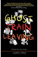 Ghost Train Leaving (Spanish Spectres Book 2) Kindle Edition