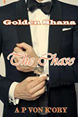 Golden Shana: The Chase Kindle Edition