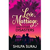Love, Marriage, and Other Disasters: A funny, sweet, passionate love story. (The Kapoor Brothers Series Book 1)