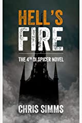 Hell's Fire – a sleep-shredding mystery with an evil killer (Spicer series, book 4) (DI Spicer) Kindle Edition