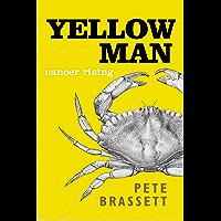 Yellow Man: Cancer Rising (English Edition)