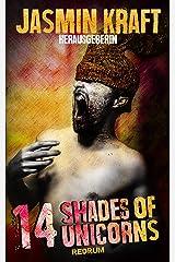 14 Shades Of Unicorns Kindle Ausgabe