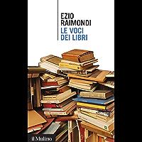 Le voci dei libri (Intersezioni Vol. 384)