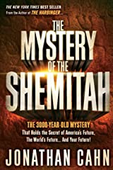 The Mystery of the Shemitah: The 3,000-Year-Old Mystery That Holds the Secret of America's Future, the World's Future, and Your Future! Paperback