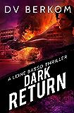 Dark Return: A Leine Basso Thriller (English Edition)