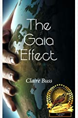 The Gaia Effect (The Gaia Collection Book 1) Kindle Edition
