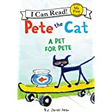 Pete the Cat: A Pet for Pete (My First I Can Read) (English Edition)