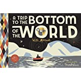 A Trip to the Bottom of the World with Mouse: Toon Books Level 1: Toon Level 1