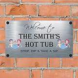 Precision Designs FUN - Hot Tub - Aluminium House Sign Personalised For You