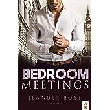 Bedroom Meetings: Liebesroman (German Edition)