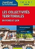 Les collectivités territoriales en fiches et QCM - Cat. A, B, C - 2019