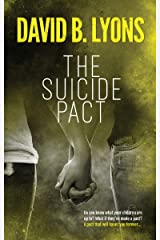 The Suicide Pact: A heart-thumping psychological thriller Kindle Edition