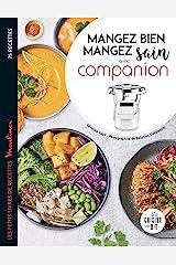 Mangez sain, mangez bien avec Companion (Les petits Moulinex/Seb) Format Kindle