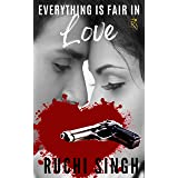 Everything Is Fair In Love: A Romantic Suspense