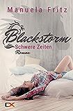 Blackstorm - Schwere Zeiten