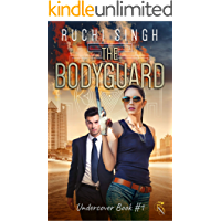 The Bodyguard: A Billionaire Romantic Suspense (Undercover Series Book 1)