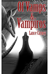 Of Vamps and Vampiros: A Finnian O'Dwyer Universal City Crime Cape(r) Kindle Edition