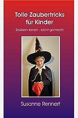 Tolle Zaubertricks für Kinder (Leseprobe): Zaubern lernen - leicht gemacht Kindle Ausgabe