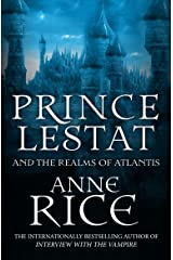 Prince Lestat and the Realms of Atlantis: The Vampire Chronicles 12 Paperback