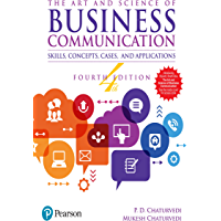 The Art and Science of Business Communication, 4e
