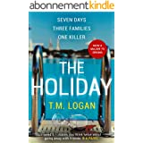 The Holiday: The gripping Richard and Judy Book Club breakout thriller from the million-copy bestselling author (English Edit