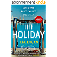 The Holiday: The gripping Richard and Judy Book Club breakout thriller from the million-copy bestselling author (English…